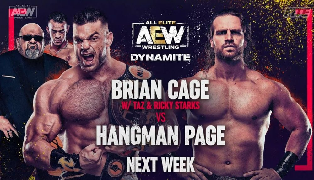 Card For Next Weeks April 28th AEW Dynamite – Brian Cage vs Hangman Page